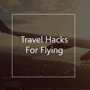 travel hacks flying airport