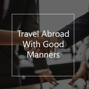 travel etiquette travel good manners