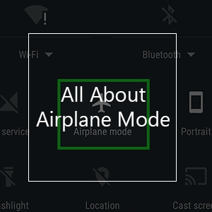 airplane mode details question answer