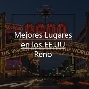 Mejores Lugares Para Visitar En Estados Unidos: Reno
