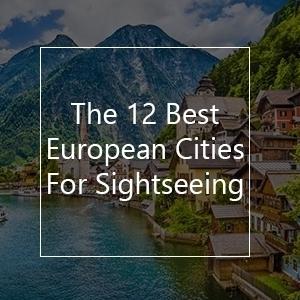 best european cities sightseeing travel bucket list