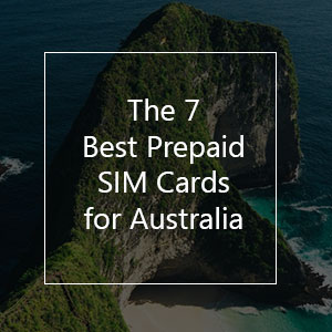 The 7 Best Prepaid SIM Cards for Australia in 2019